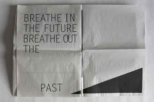 Breathe In The Future Breathe Out The Past